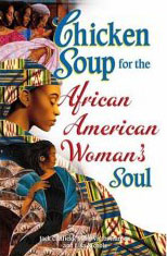 Chicekn Soup for the African American Woman's Soul